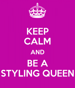 keep-calm-and-be-a-styling-queen